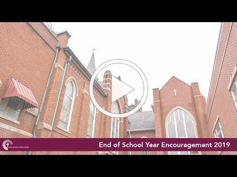 Our NID: End of the School Year Encouragement 2019
