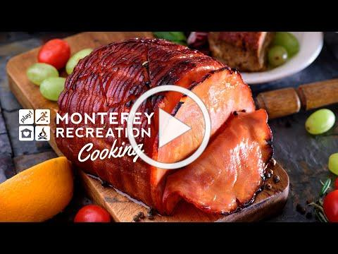 Monterey Recreation Presents: That's Good! Crockpot Honeybaked Ham