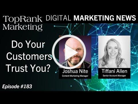 Digital Marketing News 9-20-2019: Do Your Customers Trust You?