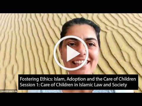 Fostering Ethics - Session 1: Care of Children in Islamic Law and Society