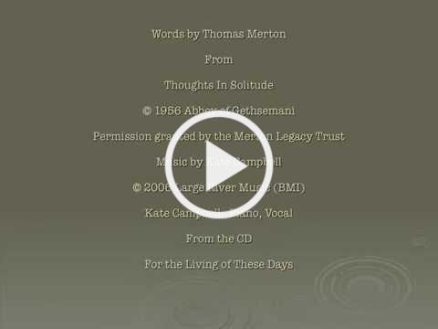 Kate Campbell - Prayer of Thomas Merton