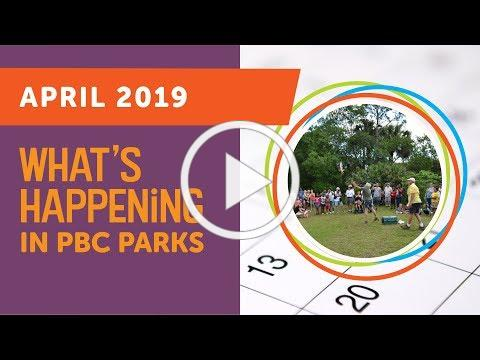 What's Happening in PBC Parks: April 2019