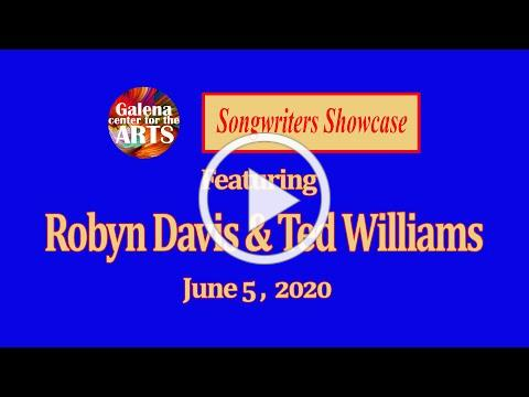 Robyn Davis & Ted Williams - Songwriters Showcase, June 5, 2020