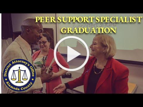 Peer Specialist Graduation | Alameda County District Attorney's Office
