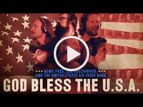 God Bless the U.S.A featuring Lee Greenwood, Home Free and The Singing Sergeants