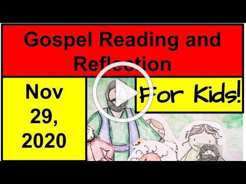 Gospel Reading and Reflection for Kids - November 29, 2020 - Mark 13:33-37