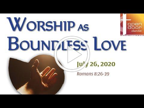 7-26-2020 Service for Open Door Churches of Salem and Keizer (UMC)
