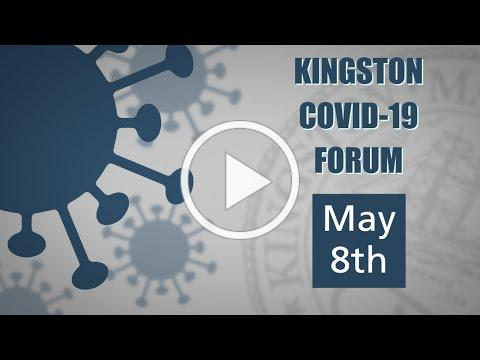 05-08-2020 Town of Kingston COVID-19 Forum