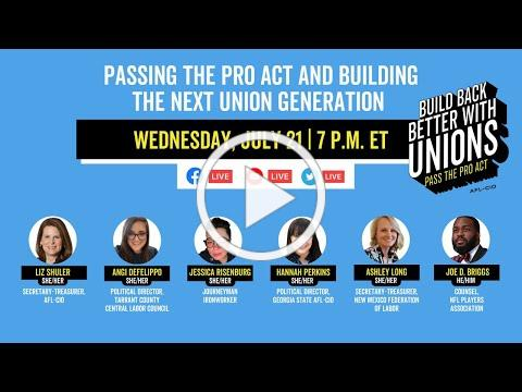 Passing the PRO Act and Building the Next Union Generation