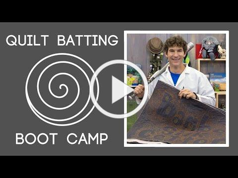 Quilt Batting Boot Camp: How to Quilt with Different Types of Batting