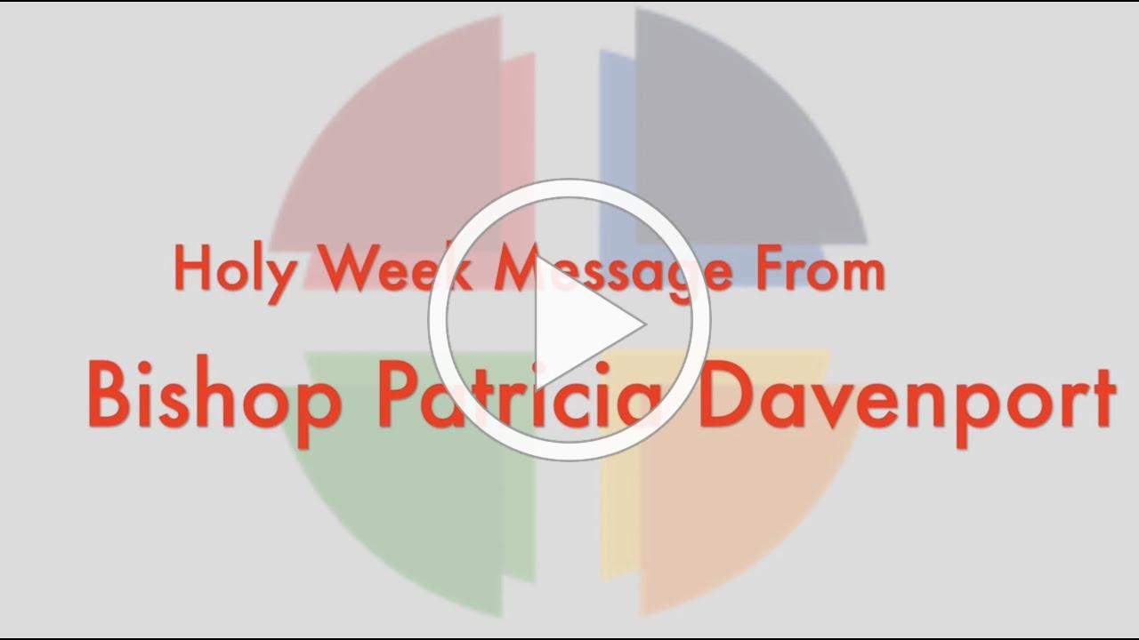 Holy Week Message from Bishop Davenport
