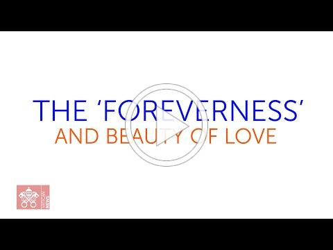 The 'foreverness' and beauty of love