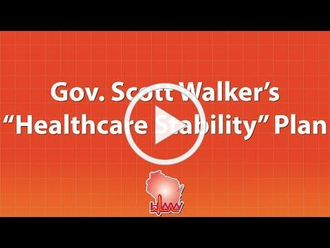Governor Scott Walker's Healthcare Stability Plan