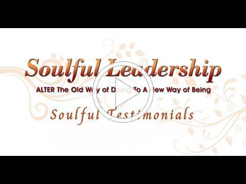 Soulful Leadership Testimonials