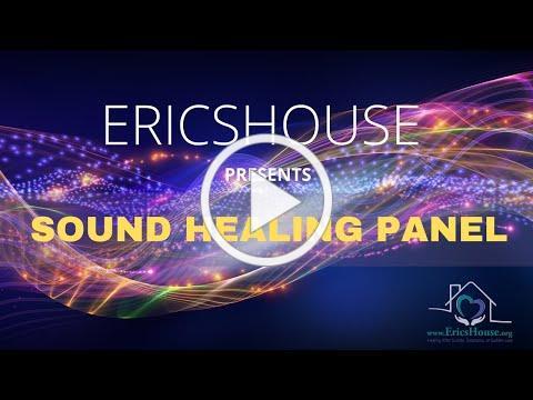 EricsHouse- Sound Healing Panel