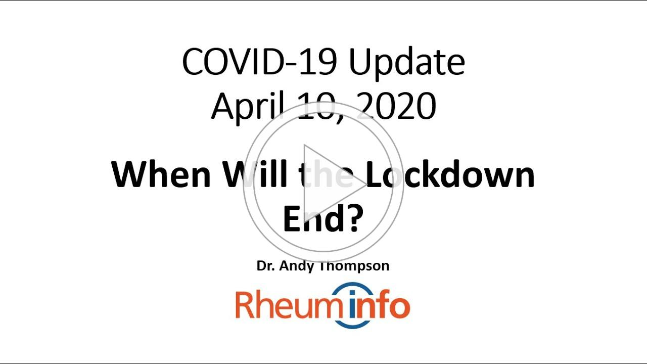 2020-04-10 - COVID-19 Daily Update - When Will the Lockdown End?