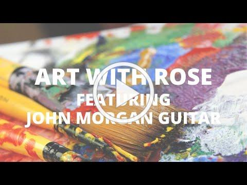 Art & Music Collaboration with John Morgan Guitar