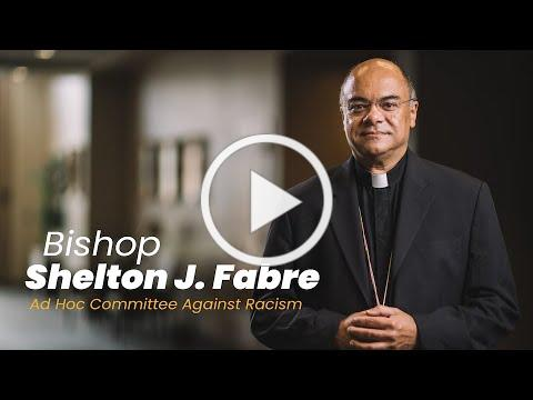 Bishop Shelton Fabre on the Death of George Floyd