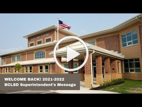 BCLSD Superintendent's Welcome Back Message 2021-2022