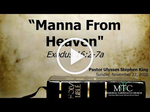 "Sermon: ""Manna From Heaven"" (Exodus 16:2-7a)"