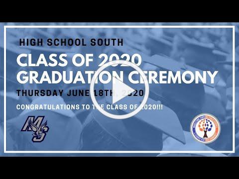 High School South Class of 2020 Graduation Ceremony