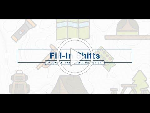 Fill-In Shifts