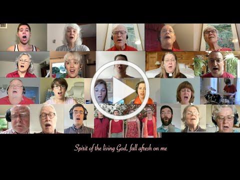Spirit of the Living God - Virtual Choir