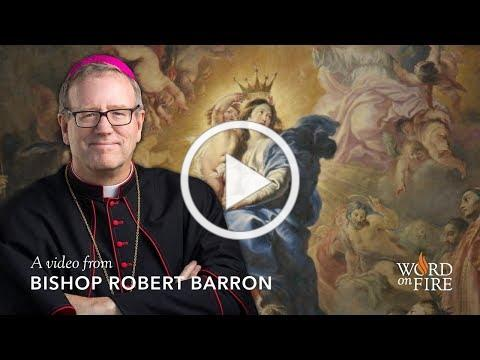 Bishop Barron on The Queenship of Mary