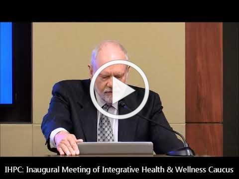 Congressional Integrative Health and Wellness Caucus Inaugural Meeting Full Program