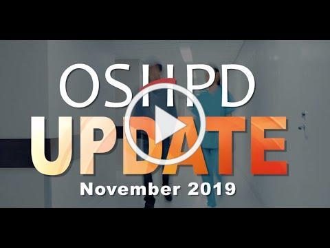 OSHPD Update November 2019
