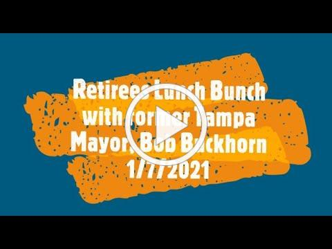 Retirees Lunch Bunch January 7, 2021