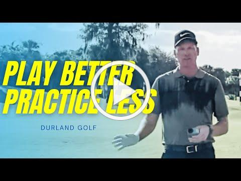GOLF TIP | How To PLAY BETTER And PRACTICE LESS
