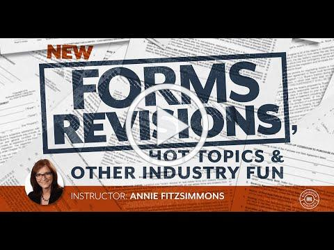 New Forms, Hot Topics & Other Industry Fun
