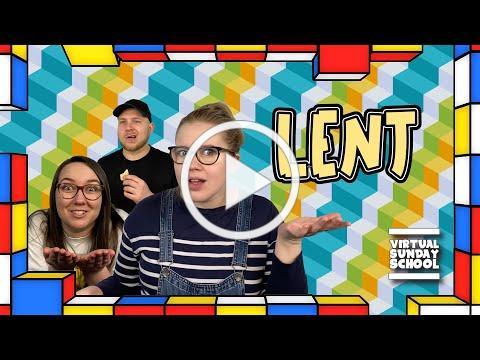 Lent! What Even Is It? (Plus A New VSS Friend!) Virtual Sunday School