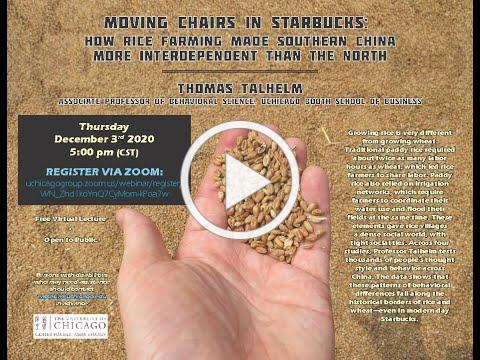 Moving Chairs in Starbucks: Rice Theory of Culture in China - Thomas Talhelm