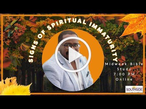 Signs of Spiritual Immaturity