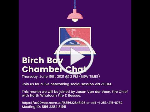 June Chamber Chat - With Jason Van der Veen, Fire Chief with North Whatcom Fire & Rescue.