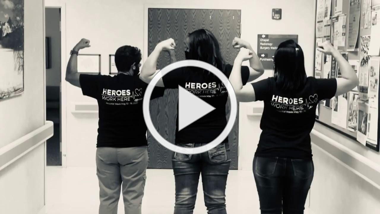 Thank You Healthcare Heroes | Hospital Week 2020