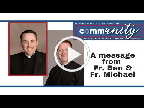 commUNITY invitation from Father Ben and Father Michael