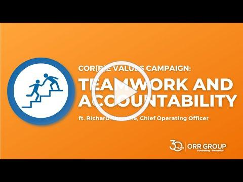 Orr Group's 30th Anniversary Cor(r)e Value: Teamwork & Accountability with Richard Sherriffe