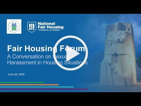 National Fair Housing Forum: A Conversation on Sexual Harassment in Housing Situations