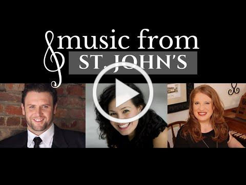 Music from St. John's | Olga Perez Flora, James Flora, & Kristin Ditlow