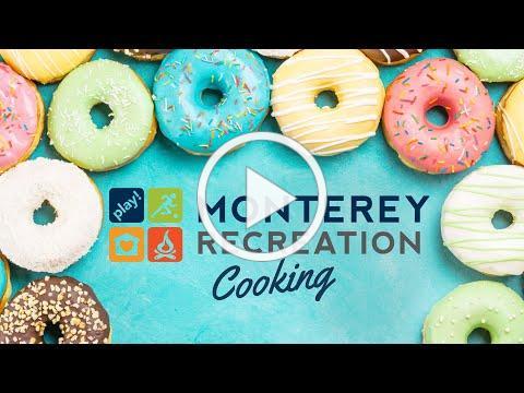 MontereyRecreation Presents: That's Good! Air Fryer Donuts Demo