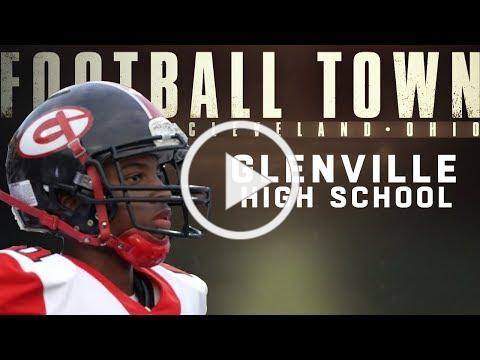 Glenville: The High School that Produced Marshon Lattimore & Other NFL Stars | Football Town