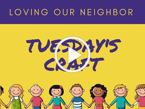 VBS 2020 Tuesday Craft/Grace