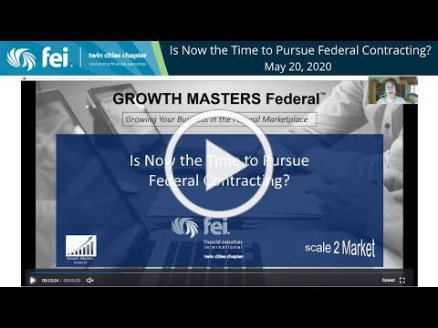 Is Now the Time to Pursue Federal Contracting?   May 20