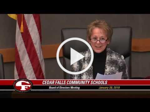 Cedar Falls Community Schools Board of Directors Meeting January 28, 2019