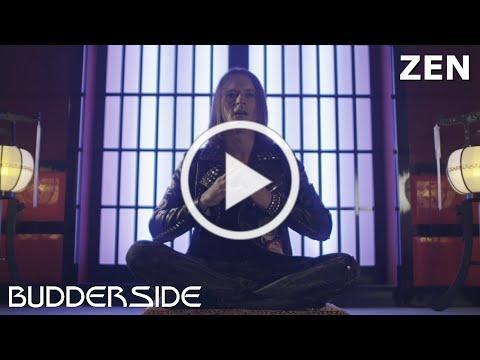 BUDDERSIDE - Zen (Official Video)