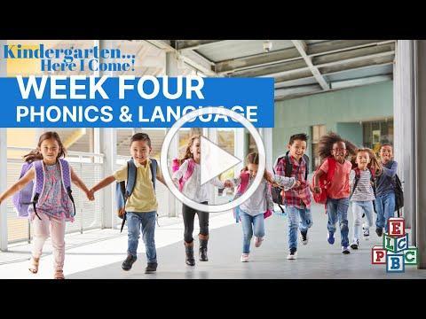 ELCPBC's Week 4 (Phonics) ~ 2020 Kindergarten... Here I Come! - Summer Parent Club