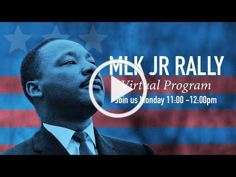 Martin Luther King JR Rally - Virtual Program